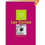 RÉCITS, ESSAIS idees-recues-les-corses-150x150